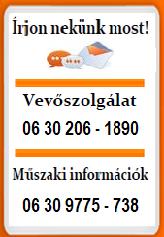 Vevőszolgálat - Műszaki információk  Tel.06-30-206-1890